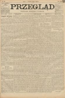 Przegląd polityczny, społeczny i literacki. 1895, nr75