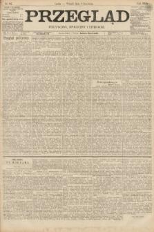 Przegląd polityczny, społeczny i literacki. 1895, nr82