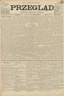 Przegląd polityczny, społeczny i literacki. 1895, nr87