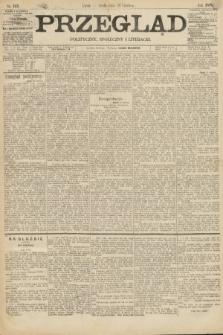 Przegląd polityczny, społeczny i literacki. 1895, nr145