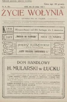Życie Wołynia : czasopismo bezpartyjne, myśli i czynowi polskiemu na Wołyniu poświęcone. 1925, nr8