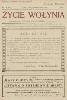 Życie Wołynia : czasopismo bezpartyjne, myśli i czynowi polskiemu na Wołyniu poświęcone. 1925, nr40