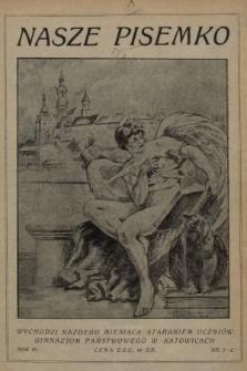 Nasze Pisemko : miesięcznik Uczniów Gimn[azjum] Państw[owego] w Katowicach. 1929, nr1-2