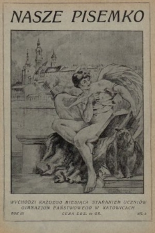 Nasze Pisemko : miesięcznik Uczniów Gimn[azjum] Państw[owego] w Katowicach. 1929, nr3