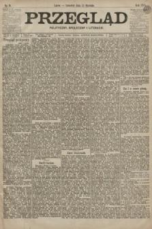 Przegląd polityczny, społeczny i literacki. 1899, nr9