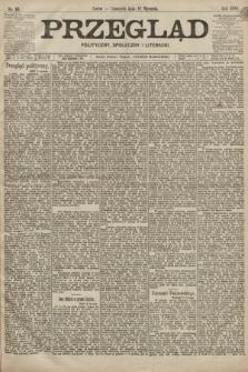 Przegląd polityczny, społeczny i literacki. 1899, nr15