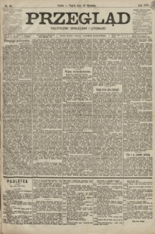 Przegląd polityczny, społeczny i literacki. 1899, nr16