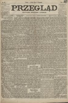 Przegląd polityczny, społeczny i literacki. 1899, nr17