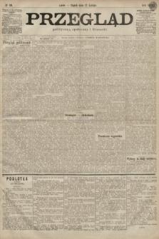 Przegląd polityczny, społeczny i literacki. 1899, nr39