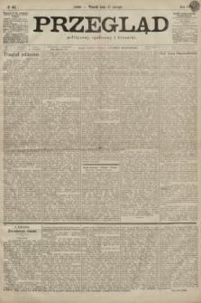 Przegląd polityczny, społeczny i literacki. 1899, nr42