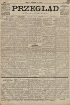 Przegląd polityczny, społeczny i literacki. 1899, nr45