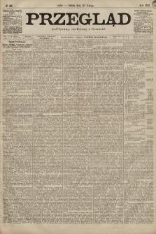 Przegląd polityczny, społeczny i literacki. 1899, nr46