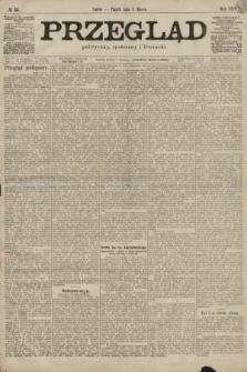 Przegląd polityczny, społeczny i literacki. 1899, nr51