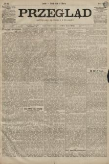 Przegląd polityczny, społeczny i literacki. 1899, nr55
