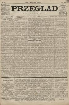 Przegląd polityczny, społeczny i literacki. 1899, nr60
