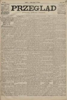 Przegląd polityczny, społeczny i literacki. 1899, nr72