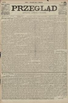 Przegląd polityczny, społeczny i literacki. 1899, nr78