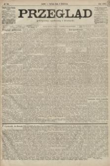 Przegląd polityczny, społeczny i literacki. 1899, nr80