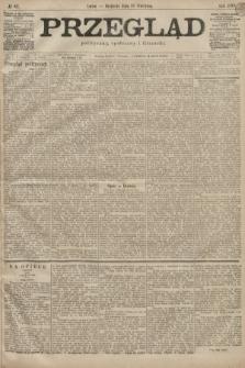 Przegląd polityczny, społeczny i literacki. 1899, nr87