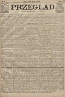 Przegląd polityczny, społeczny i literacki. 1899, nr88