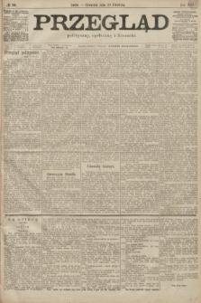 Przegląd polityczny, społeczny i literacki. 1899, nr90
