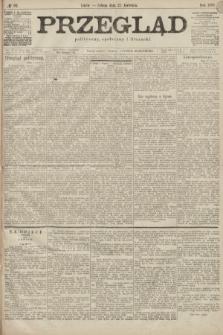 Przegląd polityczny, społeczny i literacki. 1899, nr92