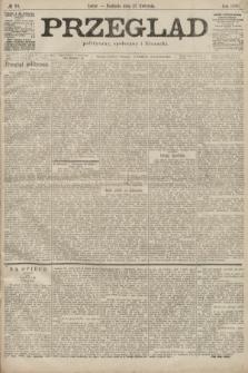 Przegląd polityczny, społeczny i literacki. 1899, nr93