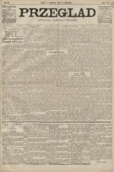Przegląd polityczny, społeczny i literacki. 1899, nr96