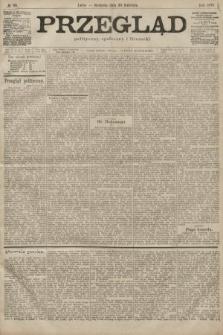Przegląd polityczny, społeczny i literacki. 1899, nr99