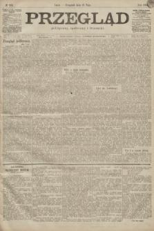 Przegląd polityczny, społeczny i literacki. 1899, nr113