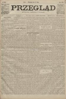 Przegląd polityczny, społeczny i literacki. 1899, nr116
