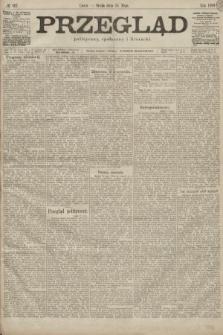 Przegląd polityczny, społeczny i literacki. 1899, nr117