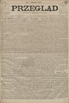 Przegląd polityczny, społeczny i literacki. 1899, nr128