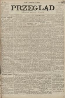 Przegląd polityczny, społeczny i literacki. 1899, nr131