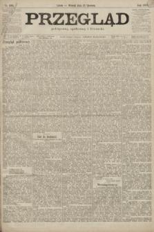 Przegląd polityczny, społeczny i literacki. 1899, nr133