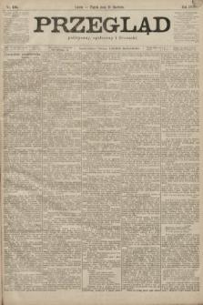 Przegląd polityczny, społeczny i literacki. 1899, nr136