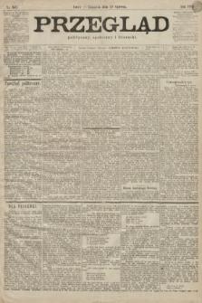 Przegląd polityczny, społeczny i literacki. 1899, nr147