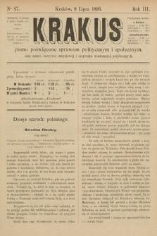 Krakus : pismo poświęcone sprawom politycznym i społecznym, oraz nauce, rozrywce umysłowej i szerzeniu wiadomości pożytecznych. 1893, nr 27