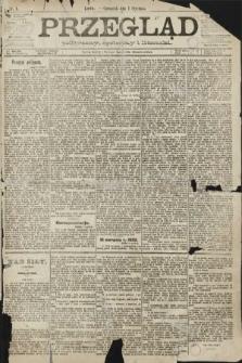 Przegląd polityczny, społeczny i literacki. 1891, nr1