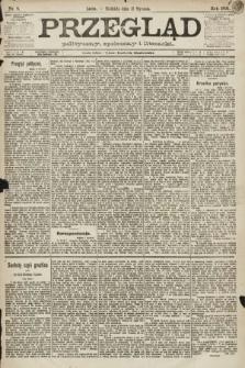 Przegląd polityczny, społeczny i literacki. 1891, nr8