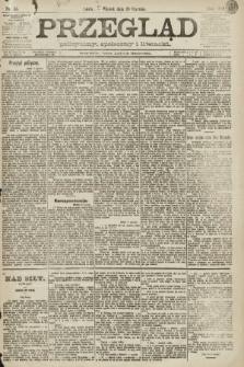 Przegląd polityczny, społeczny i literacki. 1891, nr15