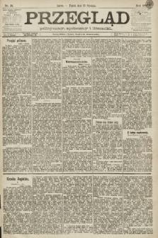 Przegląd polityczny, społeczny i literacki. 1891, nr18