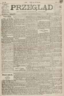 Przegląd polityczny, społeczny i literacki. 1891, nr24