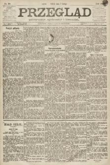 Przegląd polityczny, społeczny i literacki. 1891, nr30