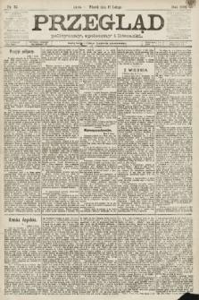 Przegląd polityczny, społeczny i literacki. 1891, nr32