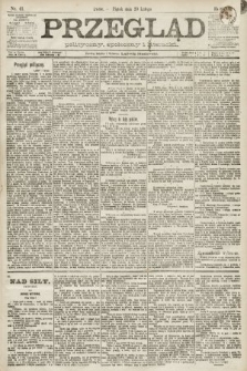 Przegląd polityczny, społeczny i literacki. 1891, nr41