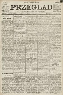 Przegląd polityczny, społeczny i literacki. 1891, nr44