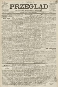 Przegląd polityczny, społeczny i literacki. 1891, nr70