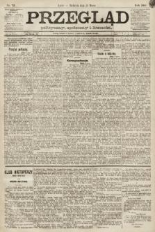 Przegląd polityczny, społeczny i literacki. 1891, nr72