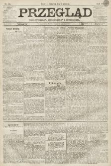 Przegląd polityczny, społeczny i literacki. 1891, nr74